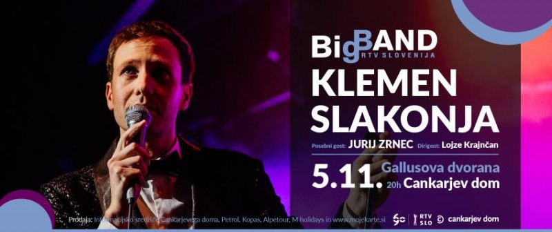 Tickets for Klemen Slakonja in Big Band RTV Slovenija, 05.11.2018 on the 20:00 at Gallusova dvorana