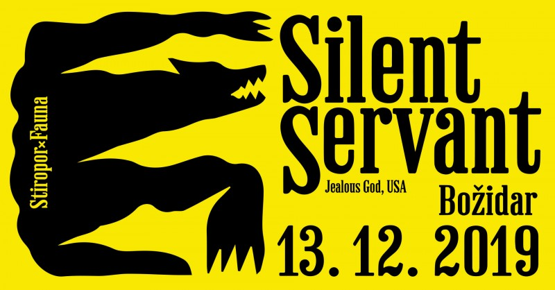 Tickets for Stiropor X Fauna: SILENT SERVANT, 13.12.2019 on the 23:00 at Bar Božidar, Ljubljana