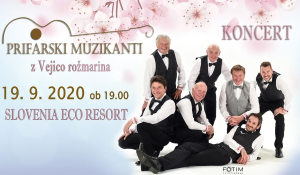 Tickets for PRIFARSKI MUZIKANTI z Vejico rožmarina, 19.09.2020 on the 19:00 at SLOVENIA ECO RESORT