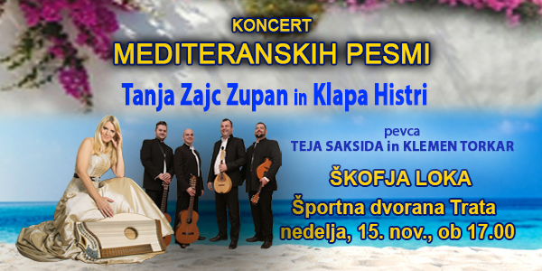 Tickets for KONCERT MEDITERANSKIH PESMI: Tanja Zajc Zupan, Klapa Histri, 15.11.2020 on the 17:00 at Športna dvorana Trata