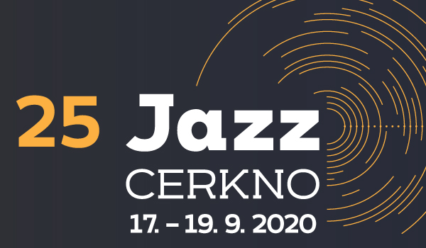 Tickets for 25. Jazz Cerkno 2020: Dnevna vstopnica - četrtek, 17.09.2020 on the 19:30 at Glavni oder, Cerkno