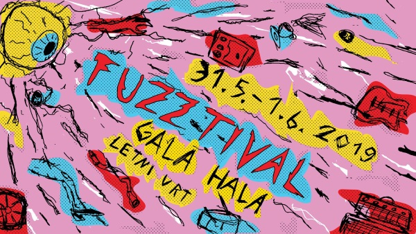 Tickets for FUZZTIVAL - 2. dan, 01.06.2019 um 19:30 at Gala Hala, Metelkova (Ljubljana)