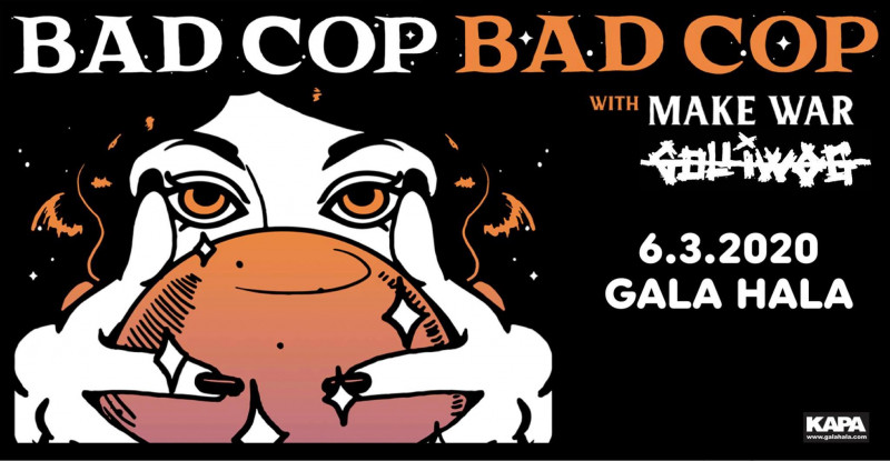 Tickets for Bad Cop/BadCop; predskupina: MakeWar, 06.03.2020 um 20:00 at Gala Hala, Metelkova (Ljubljana)