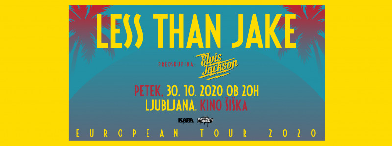 Tickets for LESS THAN JAKE & ELVIS JACKSON, 30.10.2020 um 20:00 at Kino Šiška - dvorana Katedrala, Ljubljana