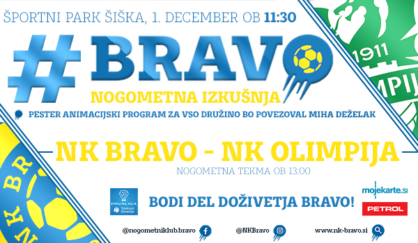 Tickets for NK BRAVO : NK OLIMPIJA LJUBLJANA, 01.12.2019 on the 13:00 at Športni park Ljubljana