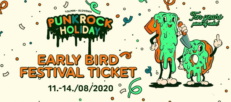 PUNK ROCK HOLIDAY X (2.0) EARLY BIRD FESTIVAL TICKET