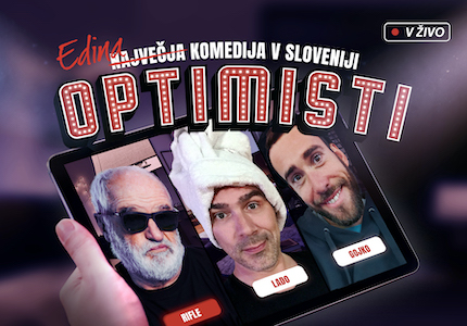Biglietti per OPTIMISTI - predpremiera, 15.01.2021 al 20:00 at OPTIMISTI